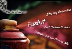 'Push It' - Sterling Ensemble ft Carlene Graham